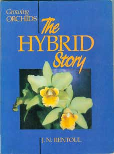 Growing Orchids – The Hybrid Story